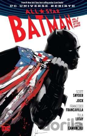 Kniha All Star Batman (Volume 2) (Scott Snyder, Jock (ilustrácie)) - Scott Snyder