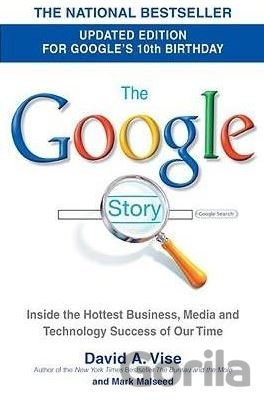 Kniha The Google Story (David A. Vise) - David A. Vise