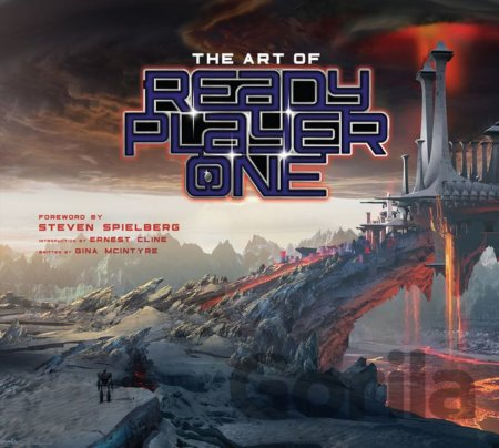 Kniha The Art of Ready Player One - Gina McIntyre, Ernest Cline