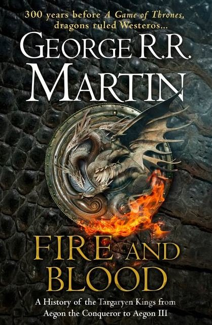 Kniha Fire and Blood (George R.R. Martin) - George R.R. Martin