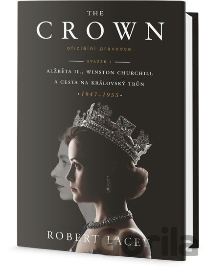 Kniha The Crown - Robert Lacey
