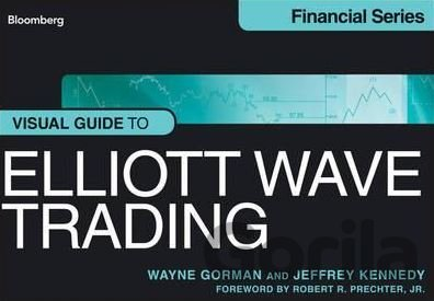 Kniha Visual Guide to Elliott Wave Trading (Wayne Gorman, Jeffrey Kennedy) - Wayne Gorman, Jeffrey Kennedy