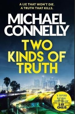 Kniha Two Kinds of Truth (Michael Connelly) - Michael Connelly