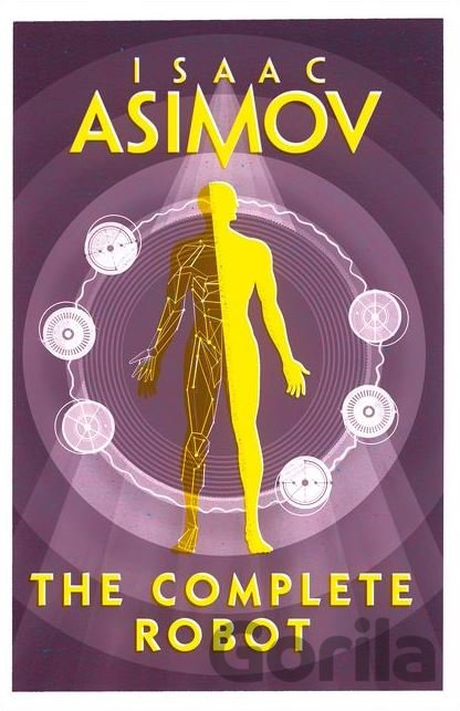 Kniha The Complete Robot - Isaac Asimov