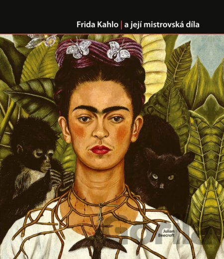 Kniha Frida Kahlo - Julian Beecroft