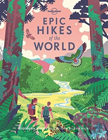Kniha Epic Hikes of the World -