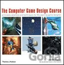 Kniha The Computer Game Design Course: Principles,... (Jim Thompson, Barnaby Berbank-G - Jim Thompson