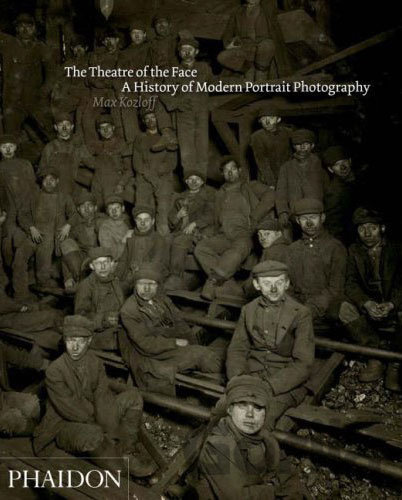 Kniha The Theatre of the Face : Portrait Photography Since 1900 (Max Kozloff) - Max Kozloff