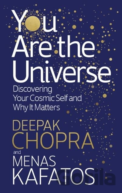 Kniha You Are the Universe - Deepak M.D. Chopra