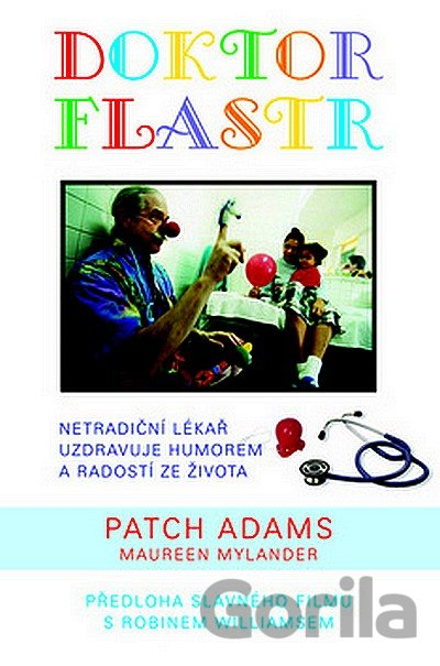 Kniha Doktor Flastr (Patch Adams) - Adams Patch