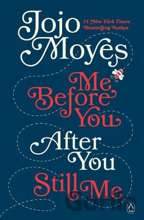 Kniha Me Before You, After You, Still Me - Jojo Moyes