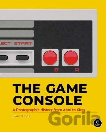 Kniha The Game Console - Evan Amos