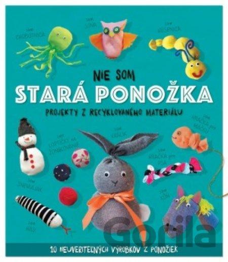 b939d0220 Kniha: Nie som stará ponožka(Sara Stanford) za 6,72€ | Gorila
