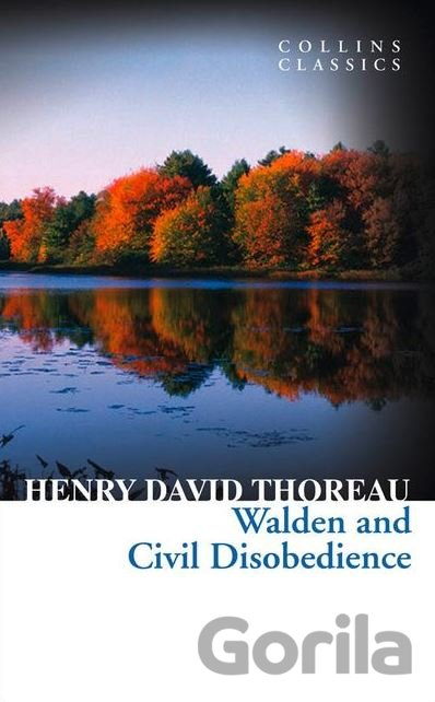 Kniha Walden and Civil Disobedience - Henry David Thoreau