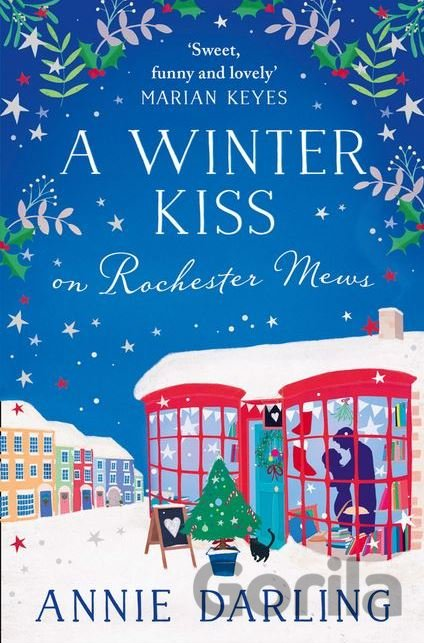 Kniha A Winter Kiss On Rochester Mews - Annie Darling