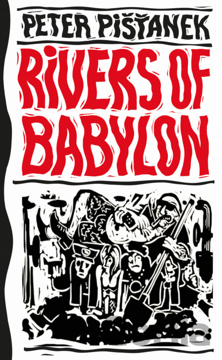 Kniha Rivers of Babylon - Peter Pišťanek