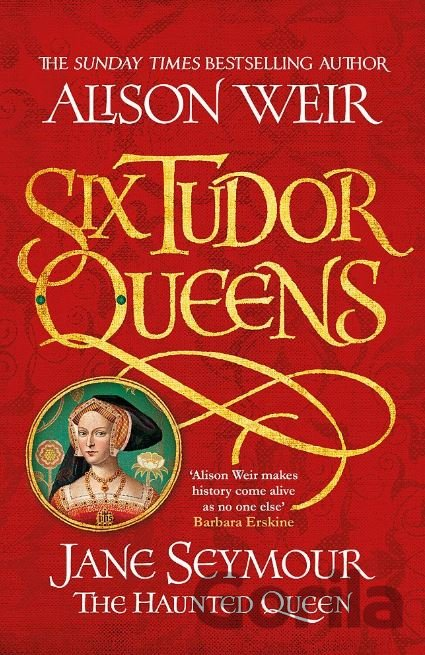 Kniha Jane Seymour: The Haunted Queen - Alison Weir