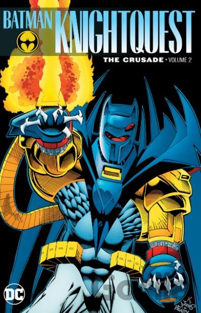Kniha Batman Knightquest: The Crusade (Volume 2) - Chuck Dixon