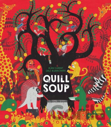 Kniha Quill Soup - Alan Durant