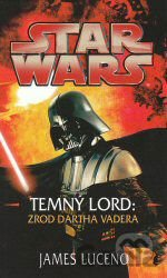Kniha STAR WARS Temný lord (James Luceno) [CZ] - James Luceno