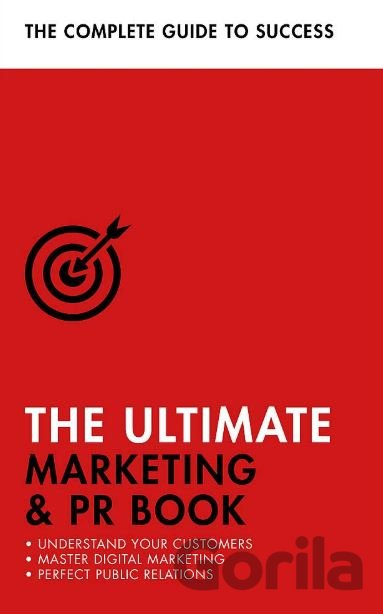 Kniha The Ultimate Marketing and PR Book - Eric Davies, Nick Smith, Brian Salter