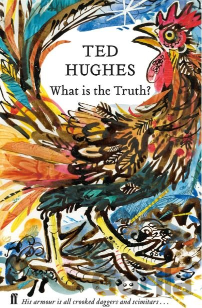 Kniha What is the Truth? - Ted Hughes