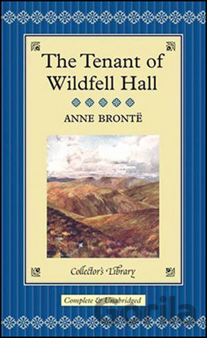 Kniha The Tenant of Wildfell Hall (Anne Bronte) - Anne Brontë