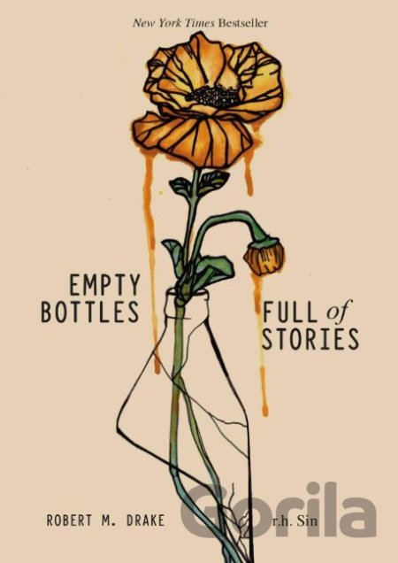 Kniha Empty Bottles Full of Stories - r.h. Sin, Robert M. Drake