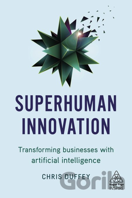 Kniha Superhuman Innovation - Chris Duffey