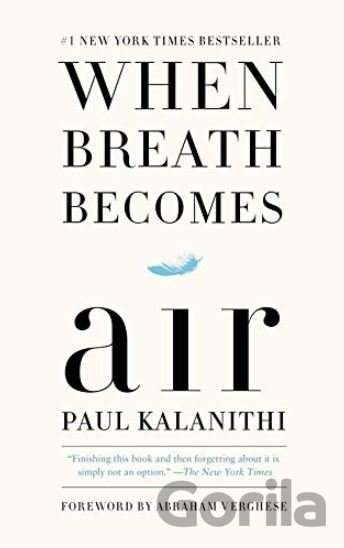 Kniha When Breath Becomes Air - Paul Kalanithi