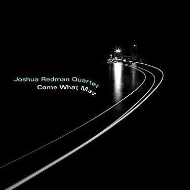Joshua Redman: Come What May LP