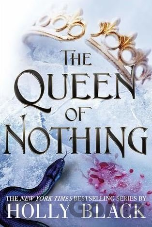 Kniha The Queen of Nothing - Holly Black