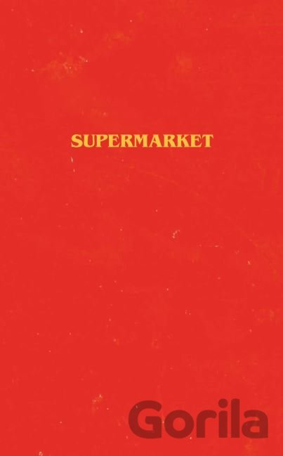 Kniha Supermarket - Bobby Hall