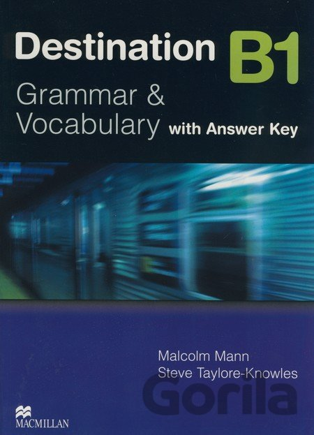 Kniha Destination B1 - Grammar and Vocabulary - Malcolm Mann, Steve Taylore-Knowles