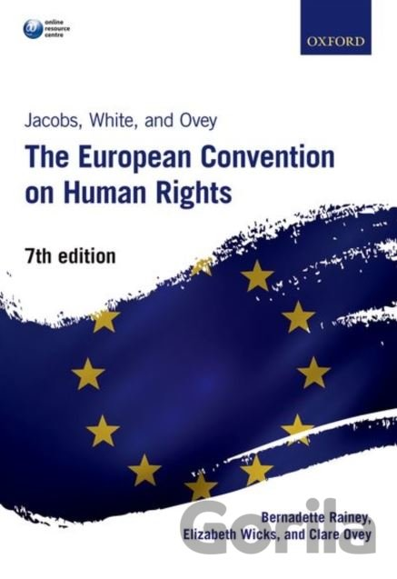 Kniha The European Convention on Human Rights - Bernadette Rainey, Elizabeth Wicks, Clare Ovey