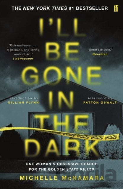 Kniha I'll Be Gone in the Dark - Michelle McNamara