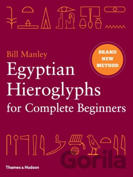 Kniha Egyptian Hieroglyphs for Complete Beginners - Bill Manley