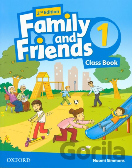 Kniha Family and Friends 1 - Class Book - Naomi Simmons