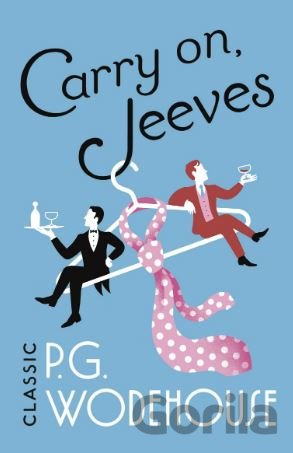 Kniha Carry On, Jeeves - P.G. Wodehouse