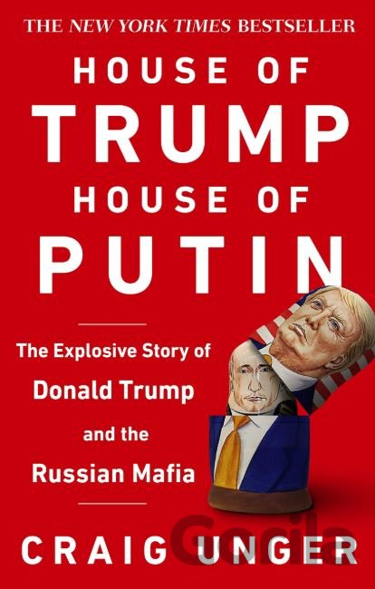 Kniha House of Trump, House of Putin - Craig Unger