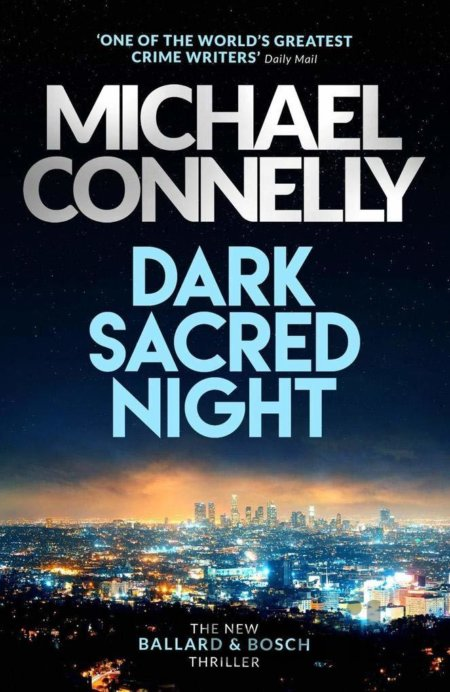 Kniha Dark Sacred Night - Michael Connelly