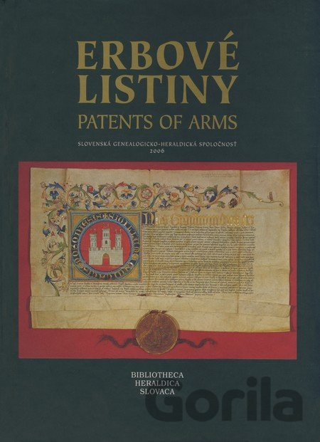 Kniha Erbové listiny / Patents of Arms (Šišmiš Milan) - Milan Šišmiš,