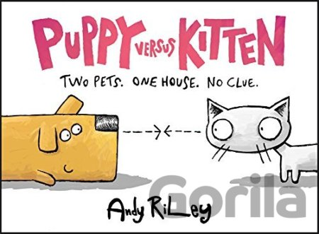 Kniha Puppy versus Kitten - Andy Riley