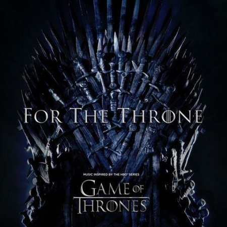 For The Throne: Music Inspired By Hbo Series