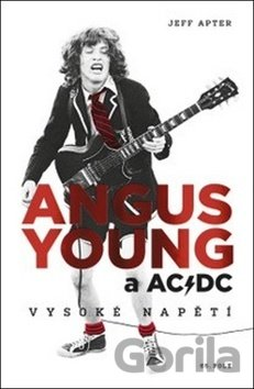 Kniha Angus Young a AC/DC - Jeff Apter