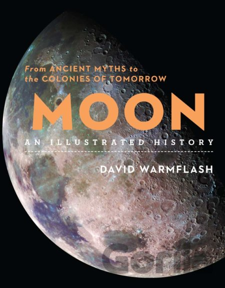 Kniha Moon: An Illustrated History - David Warmflash
