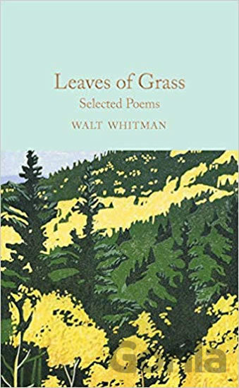 Kniha Leaves of Grass: Selected Poems - Walt Whitman