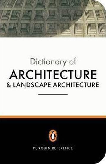 Kniha Dictionary of Architecture and Landscape Architecture - Hugh Honour, John Fleming, Nikolaus Pevsner