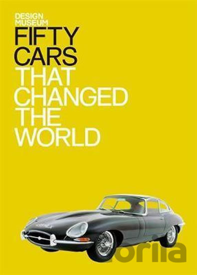 Kniha Fifty Cars that Changed the World -