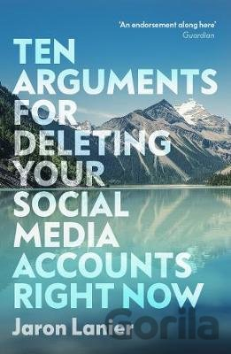 Kniha Ten Arguments For Deleting Your Social Media Accounts Right Now - Jaron Lanier